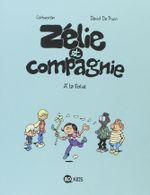 Couverture À la folie - Zélie et Compagnie, tome 12