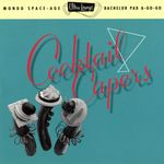 Pochette Ultra-Lounge, Volume 8: Cocktail Capers