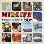 Pochette Midlife: A Beginner's Guide to Blur