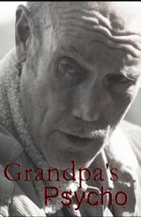 Affiche Grandpa's Psycho