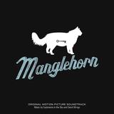 Pochette Manglehorn: Original Motion Picture Soundtrack (OST)