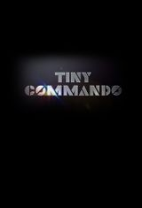 Affiche Tiny Commando