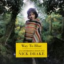Pochette Way to Blue: An Introduction to Nick Drake
