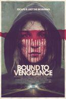 Affiche Bound to Vengeance