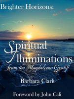 Couverture Brighter Horizons: Spiritual Illuminations from the Magdaleine Group.