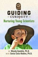 Couverture Guiding Curiosity: Nurturing Young Scientists