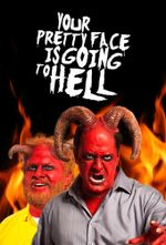 Affiche Your Pretty Face is Going to Hell