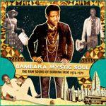 Pochette Bambara Mystic Soul: The Raw Sound of Burkina Faso 1974-1979