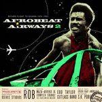 Pochette Afrobeat Airways 2 - Return Flight to Ghana 1974-1983