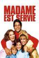 Affiche Madame est Servie