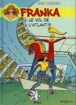 Couverture Le Vol de l'Atlantis - Franka, tome 11