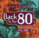 Pochette Back to the 80's: De Hits uit de Jaren '80, Volume 3