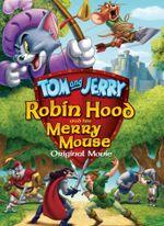Affiche Tom et Jerry : L'Histoire de Robin des Bois