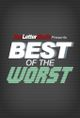 Affiche Best of the Worst