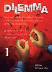 Couverture Dilemma, tome 1