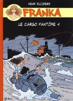 Couverture Le Cargo fantôme, volume 1 - Franka, tome 19