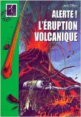 Couverture Alerte! L'éruption volcanique