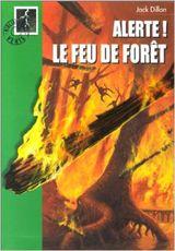 Couverture Alerte! Le feu de forêt