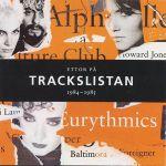 Pochette Ettor på Trackslistan 1984-1985