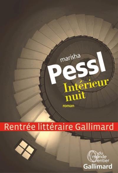 Int rieur nuit marisha pessl senscritique for Interieur nuit