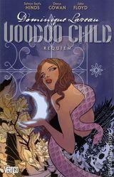 Couverture Dominique Laveau, Voodoo Child : Requiem