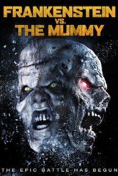 Affiche Frankenstein vs. The Mummy