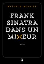 Couverture Frank Sinatra dans un mixeur