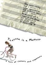 Affiche Theresa Is a Mother