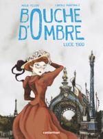 Couverture Lucie 1900 - Bouche d'Ombre, tome 2