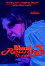 Affiche Blood Reunion 2: Madeline