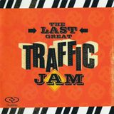 Pochette The Last Great Traffic Jam (Live)
