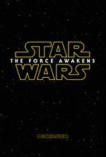 Affiche Star Wars : Épisode VII - Le Réveil de la Force