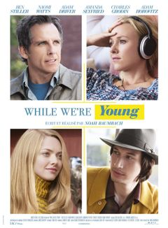 Affiche While We're Young