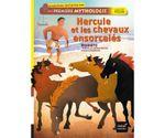 Couverture Hercule et les chevaux ensorcèles