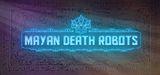 Jaquette Mayan Death Robots