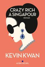 Couverture Crazy Rich à Singapour