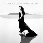 Pochette Closer: The Best of Sarah McLachlan