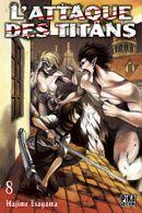 Couverture L'Attaque des Titans, tome 8