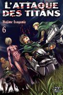 Couverture L'Attaque des Titans, tome 6