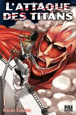 Couverture L'Attaque des Titans, tome 1