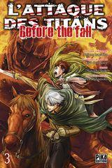 Couverture L'Attaque des Titans : Before the Fall, tome 3