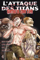Couverture L'Attaque des Titans : Before the Fall, tome 4