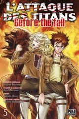 Couverture L'Attaque des Titans : Before the Fall, tome 5