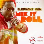 Pochette Mek It Roll (Single)