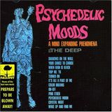 Pochette Psychedelic Moods: A Mind Expanding Phenomena by The Deep
