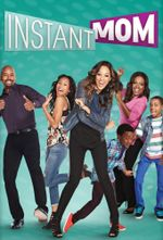 Affiche Instant Mom