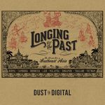 Pochette Longing for the Past: The 78 RPM Era in Southeast Asia