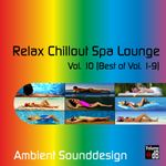 Pochette Relax Chillout Spa Lounge, Vol. 10 (Best Of Vol. 1-9)