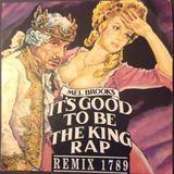 Pochette It's Good to Be the King Rap (Single)