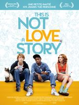 Affiche This Is Not A Love Story